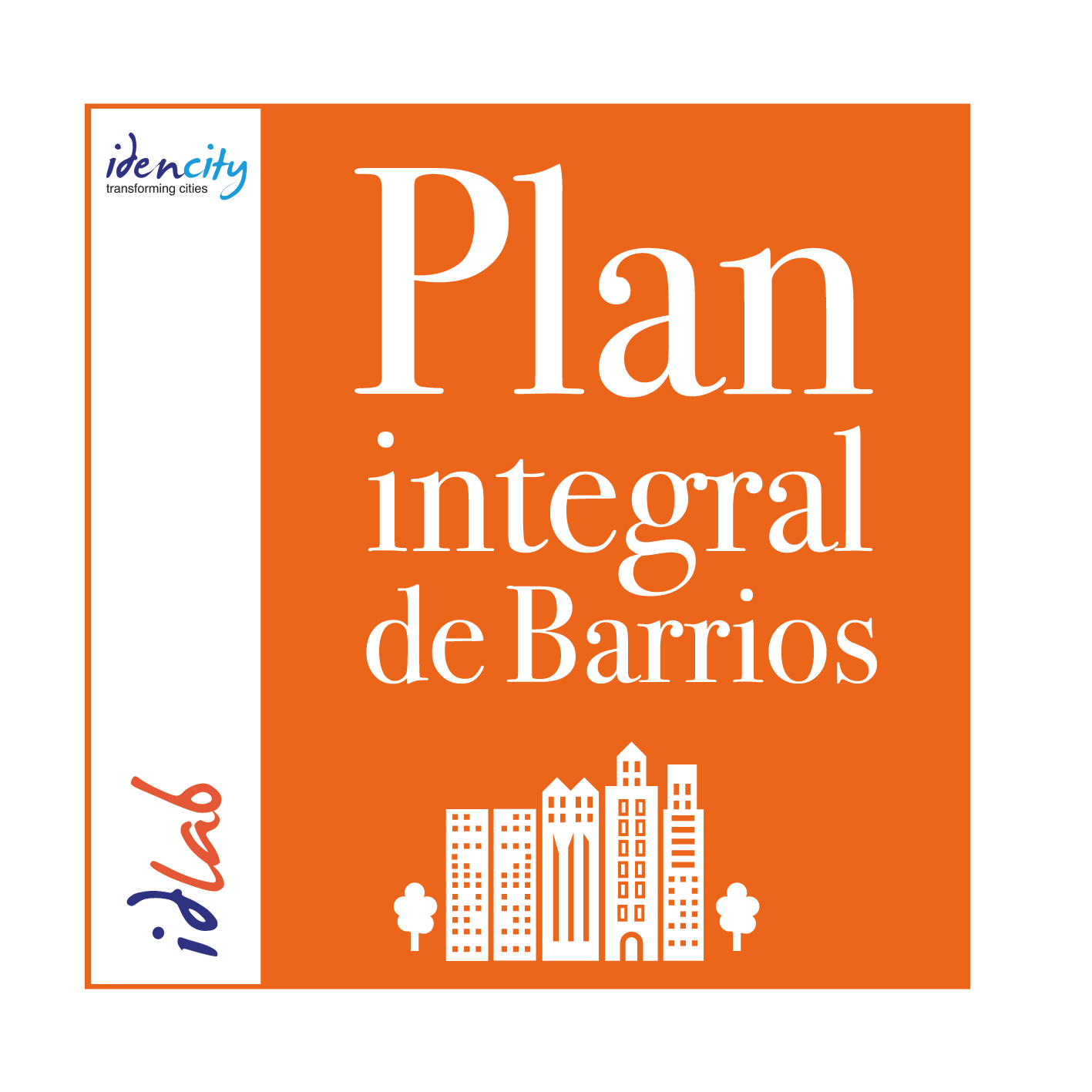 Plan Integral de Barrios - Idencity