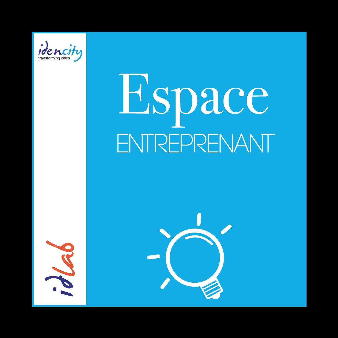 Espace Entreprenant - Idencity