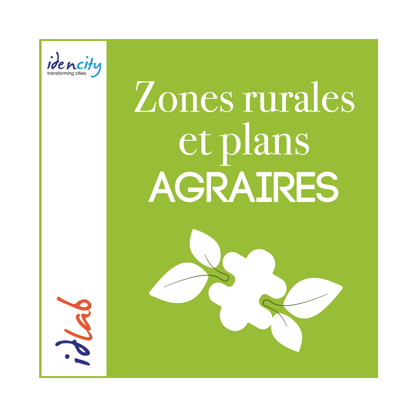 Zones rurales et plans agraires - Idencity